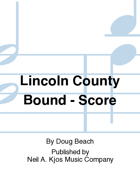 Lincoln County Bound - Score
