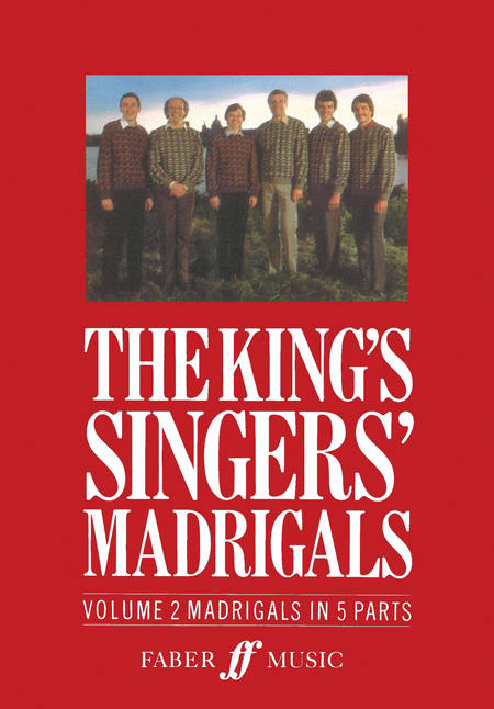 The King's Singers' Madrigals (Vol. 2) (Collection)