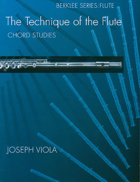 The Technique of the Flute - Chord Studies