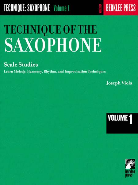 Technique of the Saxophone - Volume 1