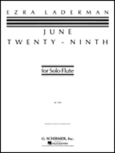 June Twenty-Ninth