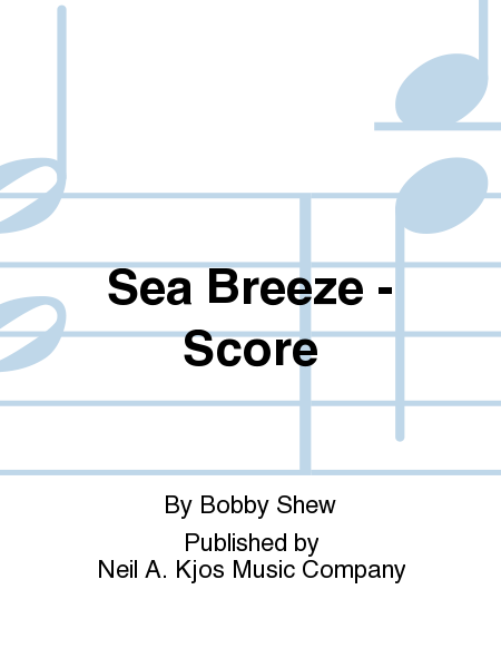 Sea Breeze - Score