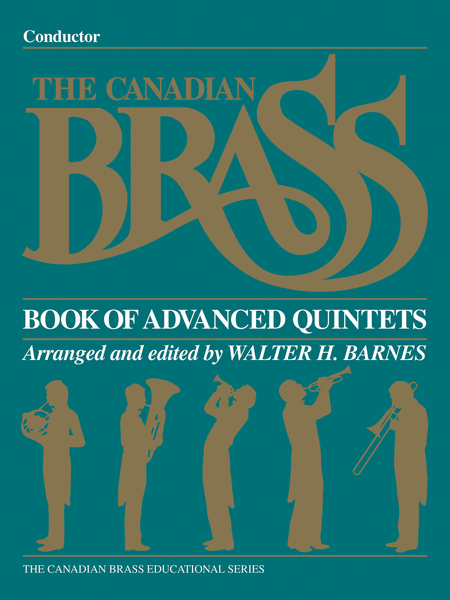 The Canadian Brass Book of Advanced Quintets