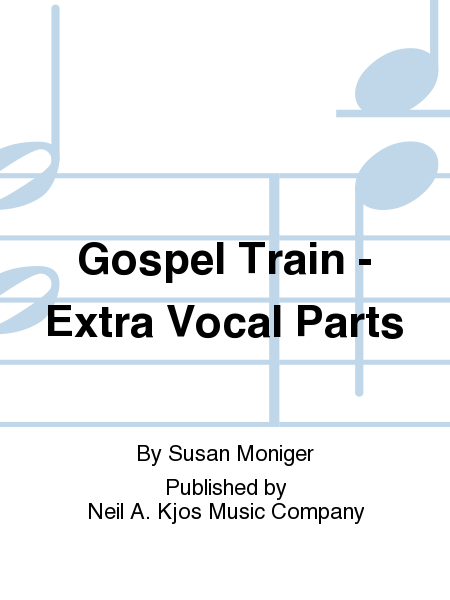 Gospel Train - Extra Vocal Parts