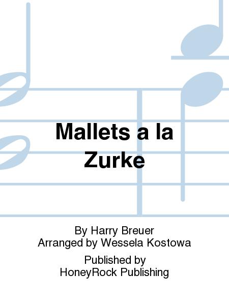 Mallets a la Zurke