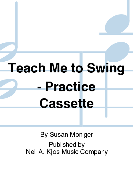 Teach Me to Swing - Practice Cassette
