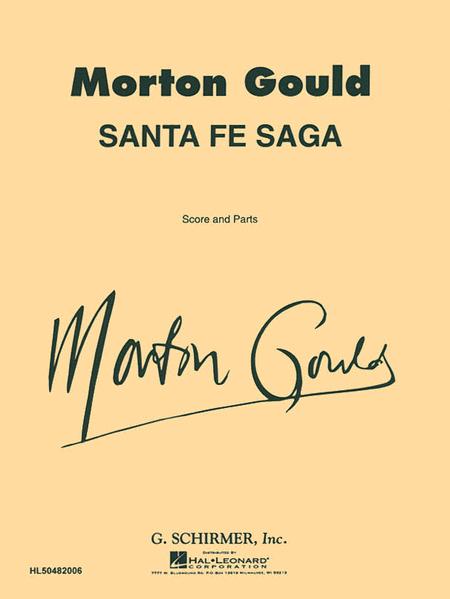 Santa Fe Saga