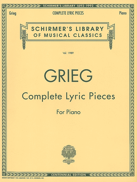 Complete Lyric Pieces (Centennial Edition)