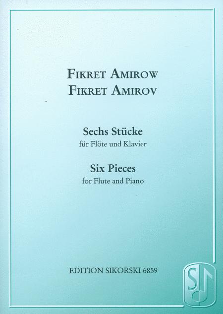 Six Pieces Flute And Piano Sechs Stucke Fur Flote Und Klavier