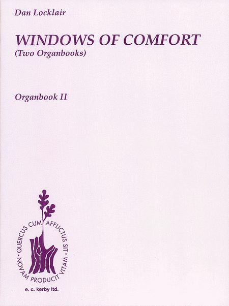 Windows Of Comfort (Two Organbooks)