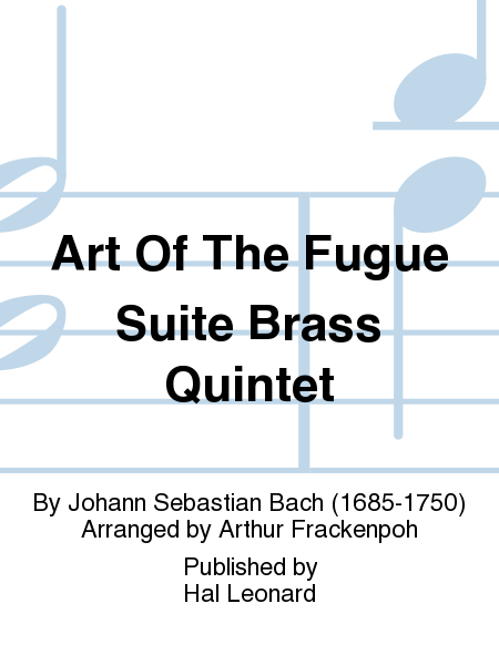 Art Of The Fugue Suite Brass Quintet