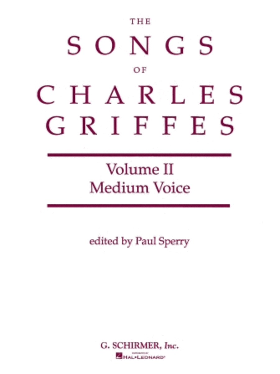 Songs of Charles Griffes - Volume II