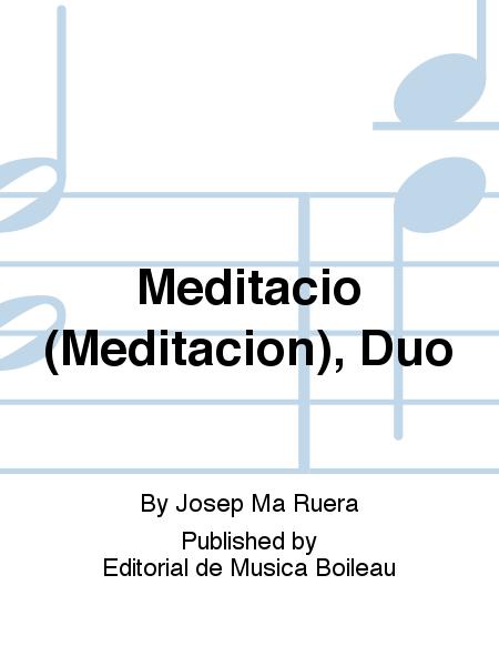 Meditacio (Meditacion), Duo