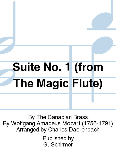Suite No. 1 (from The Magic Flute)