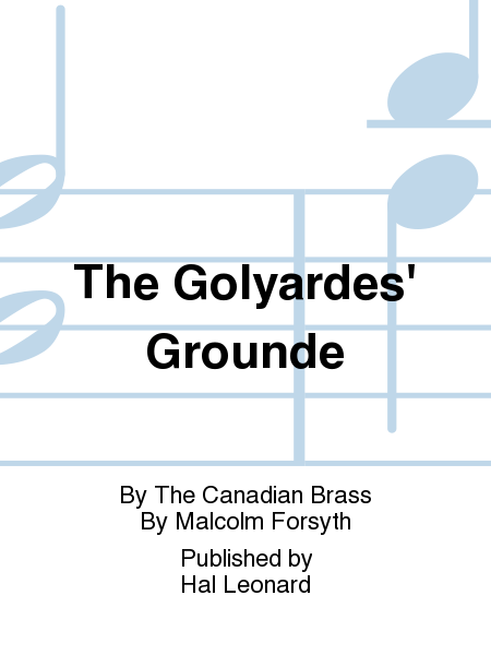 The Golyardes' Grounde