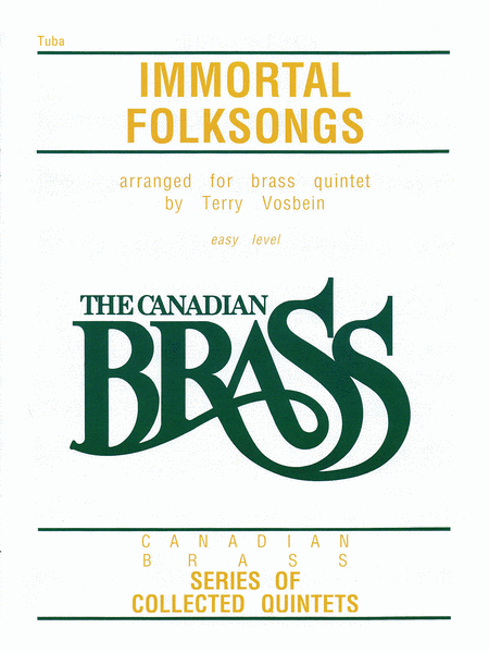 The Canadian Brass: Immortal Folksongs