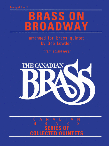 The Canadian Brass: Brass On Broadway