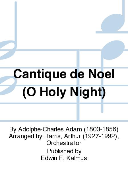 Cantique de Noel (O Holy Night)
