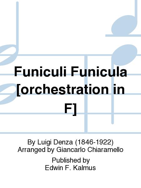 Funiculi Funicula [orchestration in F]