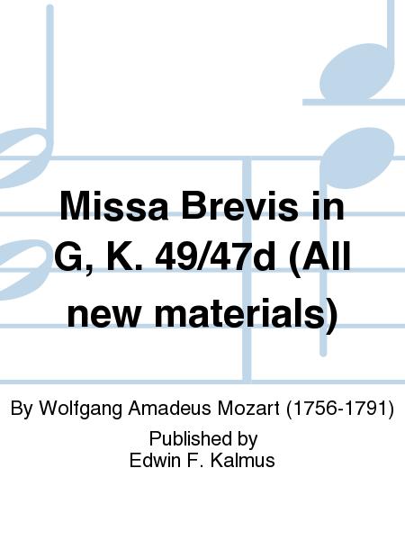 Missa Brevis in G, K. 49/47d (All new materials)