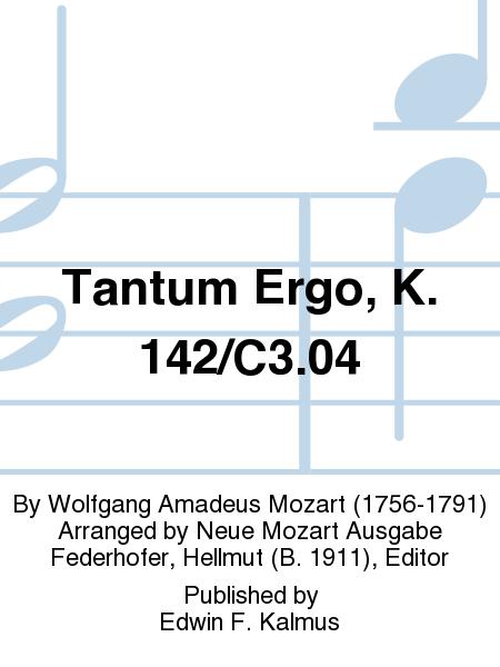 Tantum Ergo, K. 142/C3.04