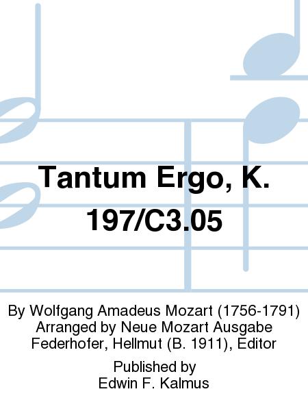 Tantum Ergo, K. 197/C3.05
