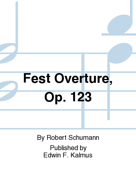 Fest Overture, Op. 123