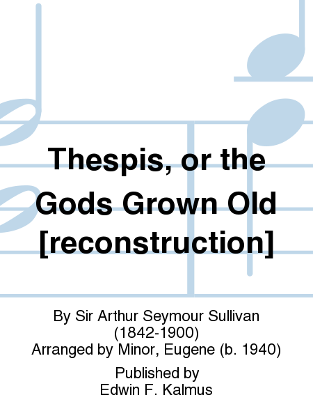 Thespis, or the Gods Grown Old [reconstruction]