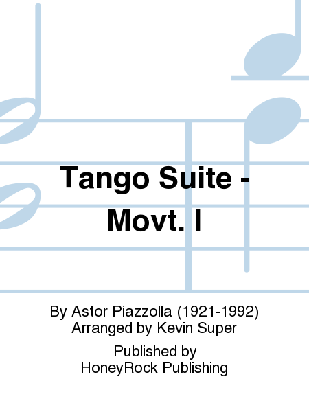 Tango Suite - Movt. I