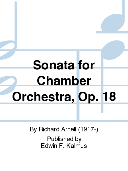 Sonata for Chamber Orchestra, Op. 18