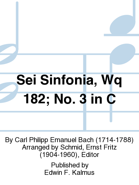 Sei Sinfonia, Wq 182; No. 3 in C