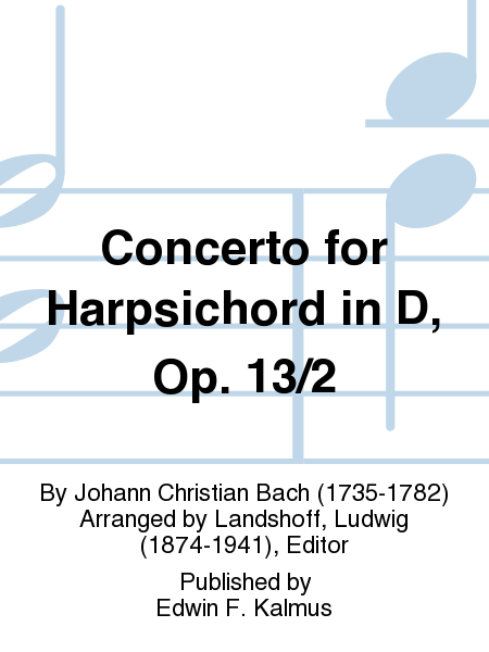 Concerto for Harpsichord in D, Op. 13/2