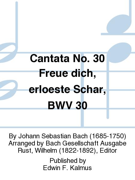 Cantata No. 30 Freue dich, erloeste Schar, BWV 30
