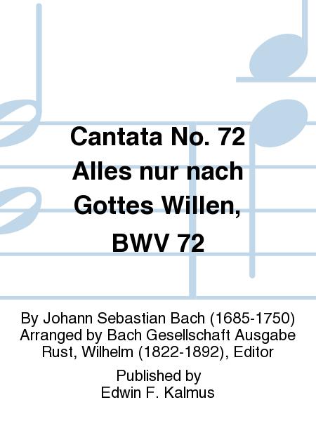Cantata No. 72 Alles nur nach Gottes Willen, BWV 72