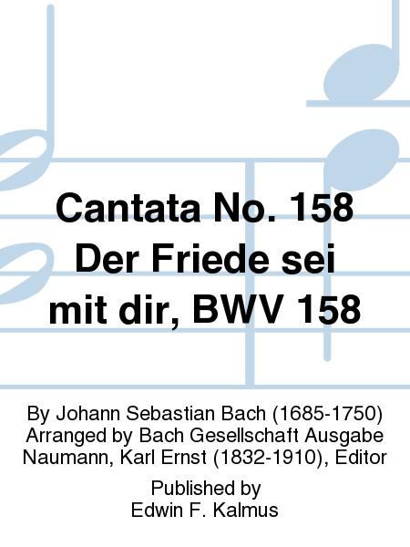 Cantata No. 158 Der Friede sei mit dir, BWV 158