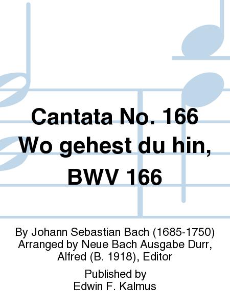 Cantata No. 166 Wo gehest du hin, BWV 166