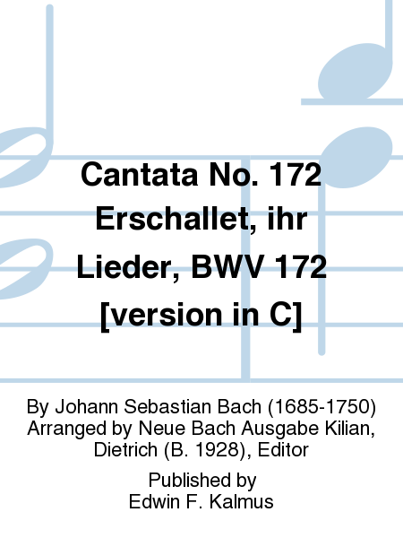 Cantata No. 172 Erschallet, ihr Lieder, BWV 172 [version in C]