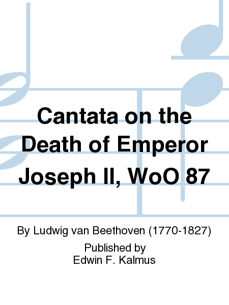 Cantata on the Death of Emperor Joseph II, WoO 87