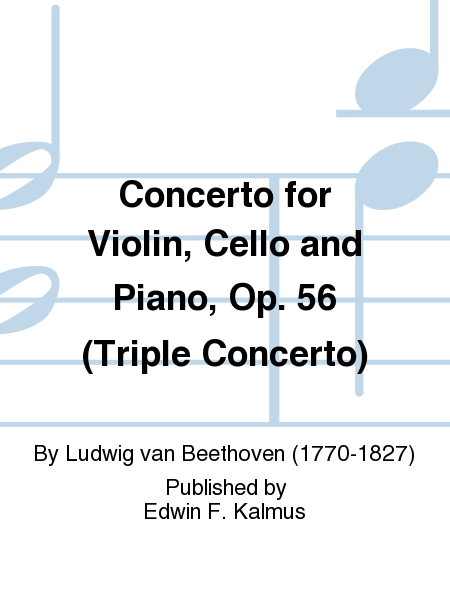 Concerto for Violin, Cello and Piano, Op. 56 (Triple Concerto)