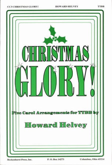 Christmas Glory!