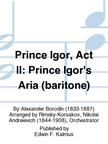 Prince Igor, Act II: Prince Igor's Aria (baritone)