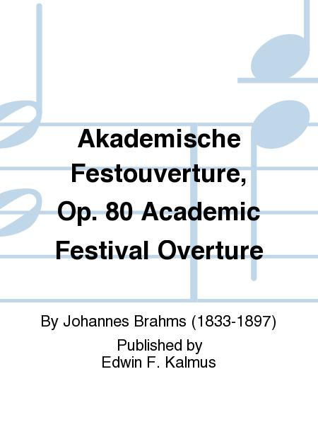 Akademische Festouverture, Op. 80 Academic Festival Overture