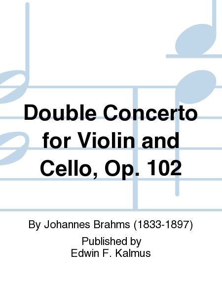 Double Concerto for Violin and Cello, Op. 102
