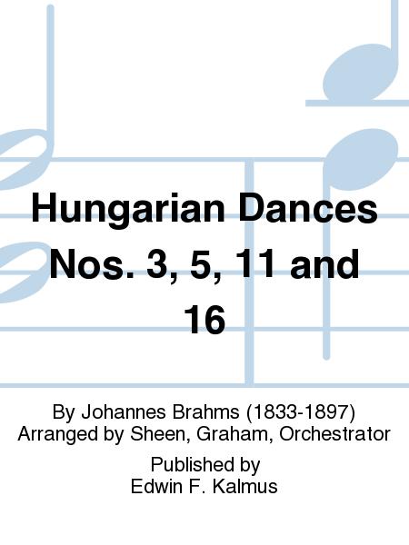 Hungarian Dances Nos. 3, 5, 11 and 16
