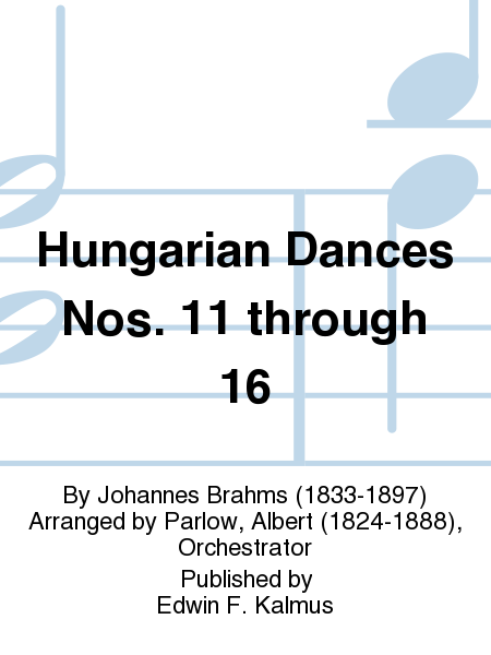 Hungarian Dances Nos. 11 through 16