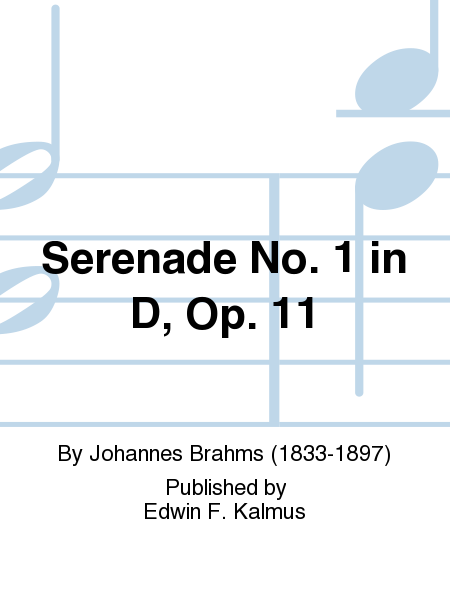 Serenade No. 1 in D, Op. 11