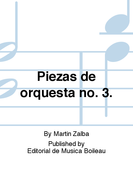 Piezas de orquesta no. 3.