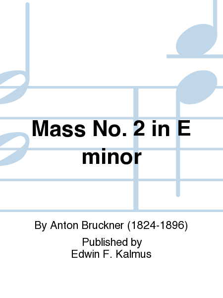 Mass No. 2 in E minor