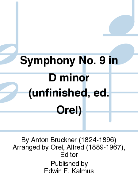 Symphony No. 9 in D minor (unfinished, ed. Orel)