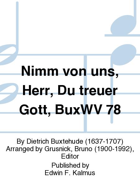 Nimm von uns, Herr, Du treuer Gott, BuxWV 78